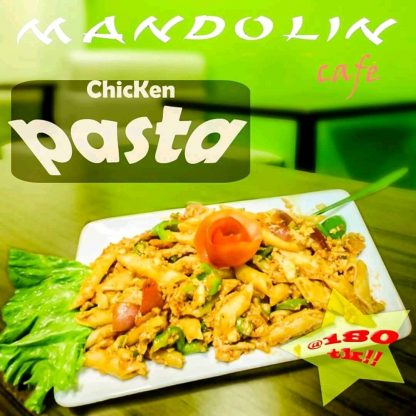 Chicken Pasta Mandolin Bogra